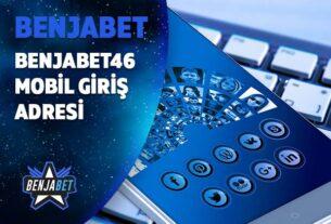 benjabet46 mobil giris adresi