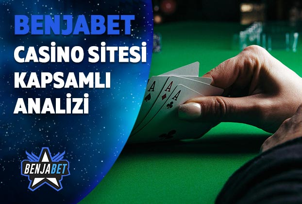 benjabet casino sitesi kapsamli analizi