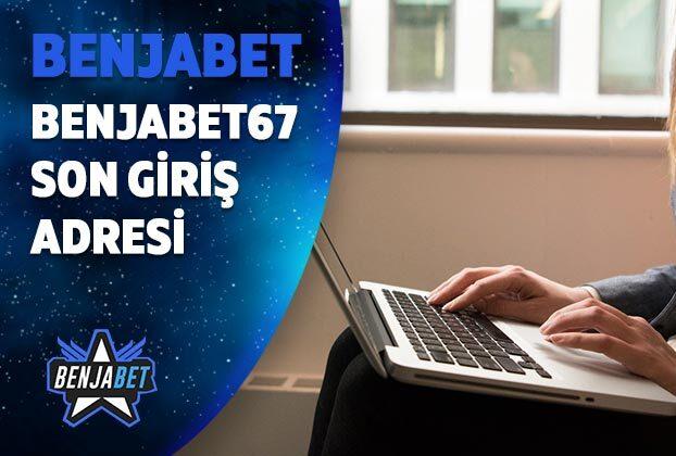 benjabet67 son giris adresi